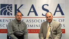 Dr. James Evans and Jon Akers of KY Center for School Safety