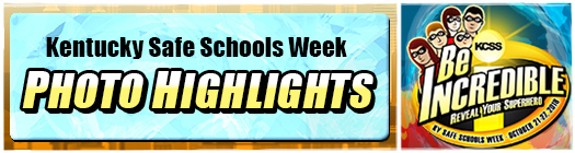 KY Safe Schools Week Photo Highlights