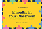 Empathy in Your Classroom
