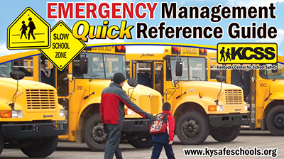 KCSS Home Emergency Management Quick Reference Guide EMRG