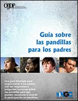 SSI Gangs Website Image OJJDP Parent Guide Spanish