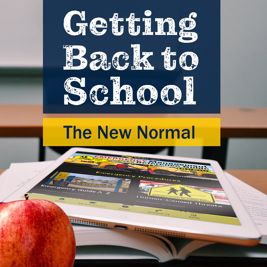 Getting Back To School: The New Normal